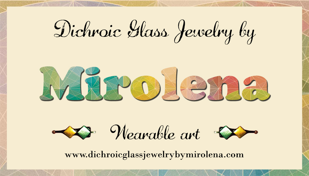 Dichroic Glass Jewelry by Mirolena Business Card